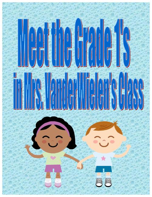 Mrs. VanderWielen's Grade 1's
