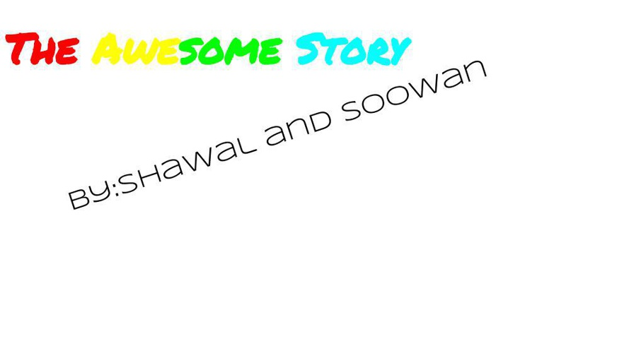 The awesome story