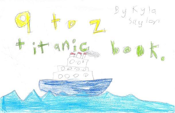 A to Z Titanic Book by Kyla