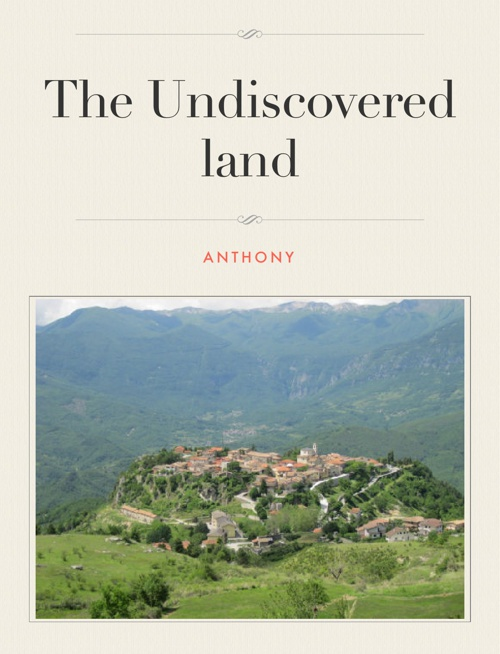The Undiscovered Land