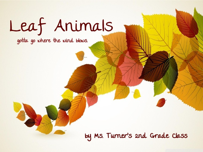 Leaf Animals - Turner