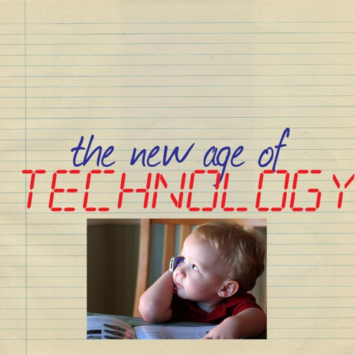 The New Age of Technology