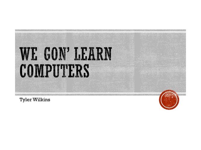 Tyler Wilkins - Computer Flip Book