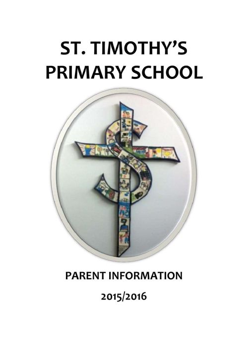 ST TIM'S Parent Handbook (OPEN DAY MARCH 2015)