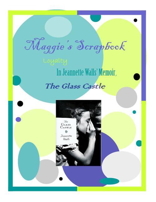 Maggie Ziegel - The Glass Castle Scrapbook