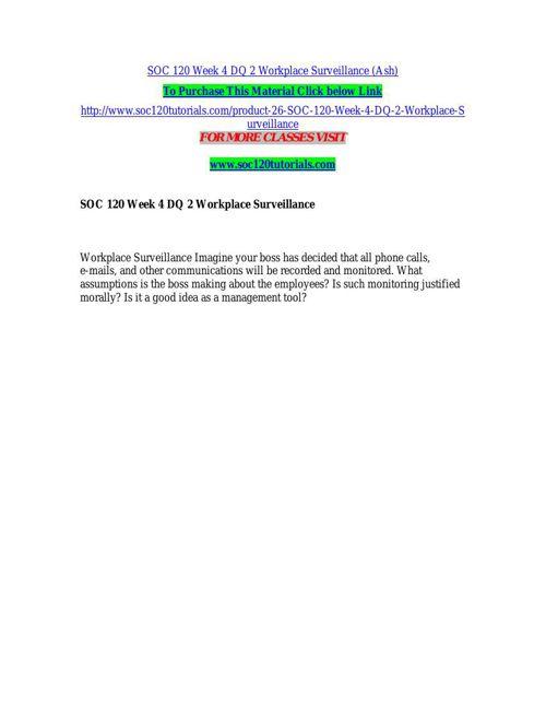SOC 120 Week 4 DQ 2 Workplace Surveillance (Ash)