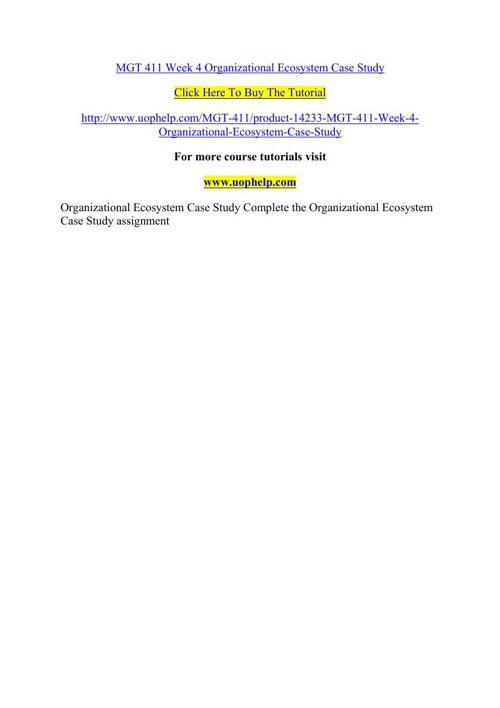 MGT 411 Week 4 Organizational Ecosystem Case Study