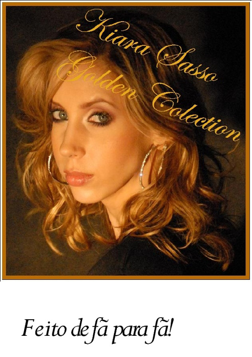 Kiara Sasso - Golden Colection