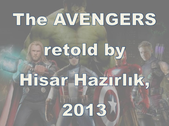 The Avengers retold by HHE, Edinburgh version