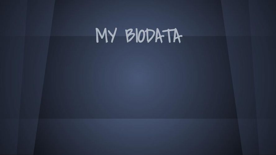 MY BIODATA