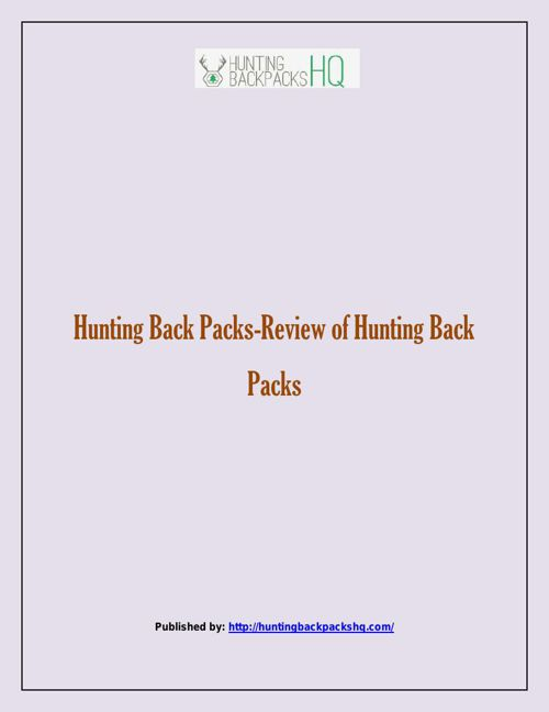 Hunting Back Packs-Review of Hunting Back Packs