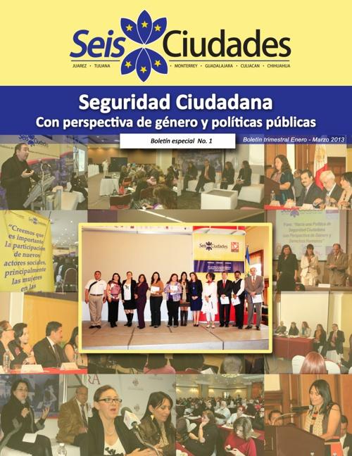Boletín Especial No. 1. Seis Ciudades.