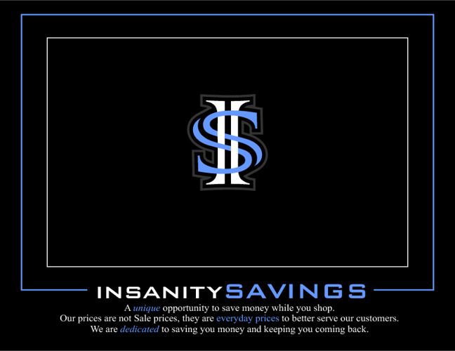 INSANITY SAVINGS
