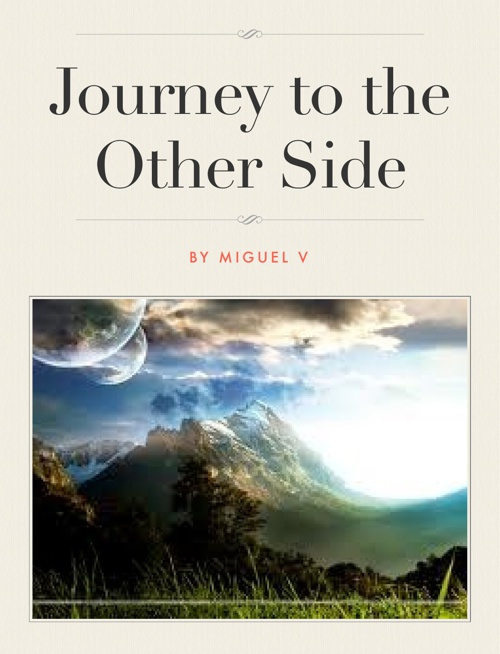 Journey to the Other Side