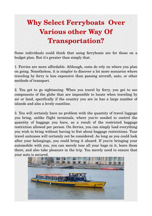 Why Select Ferryboats  Over Various other Way Of Transportation