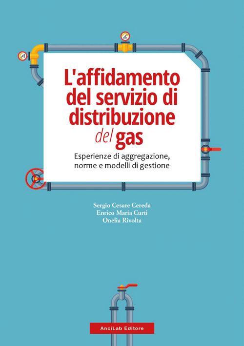L'affidamento del servizio di distribuzione del gas