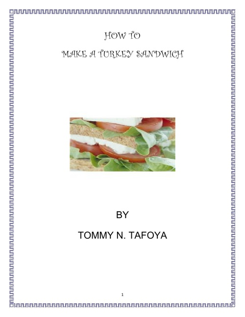 How to Make a Turkey Sandwich by Tommy Tafoya