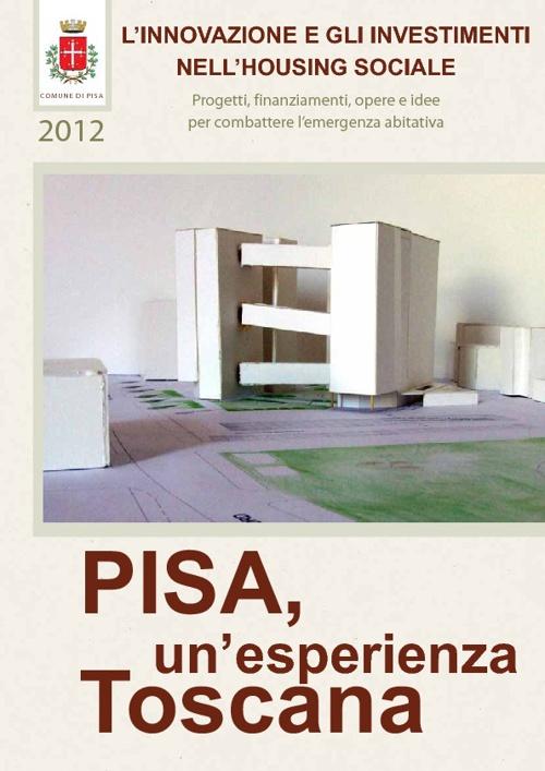 L'innovazione e gli investimenti nell'housing sociale - Pisa