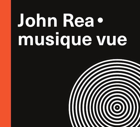 John Rea • musique vue