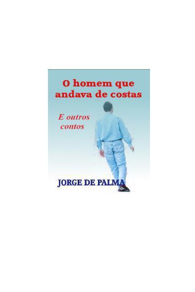 Jorge-de-Palma-O-Homem-que-Andava-de-Costas