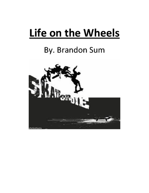 Life on the Wheels