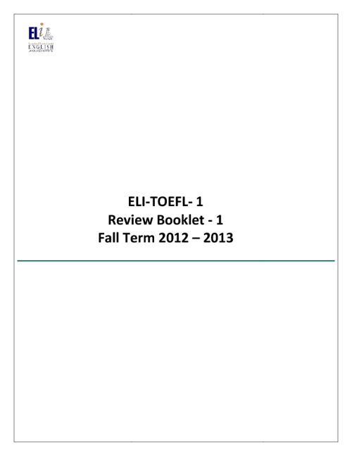 ELI-TOEFL-1  Review Booklet -1  Fall Term 2012 - 2013