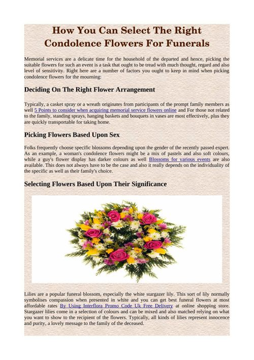 How You Can Select The Right Condolence Flowers For Funerals
