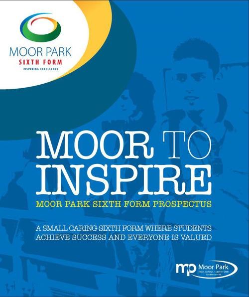 Moor Park Sixth Form Prospectus
