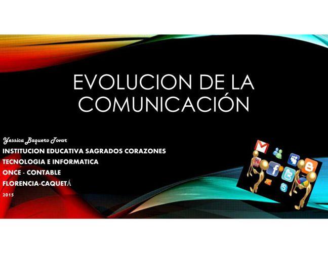 EVOLUCION DE LA COMUNICACIÓN
