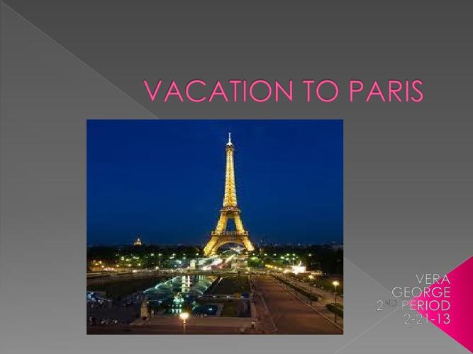 Vacation To Paris