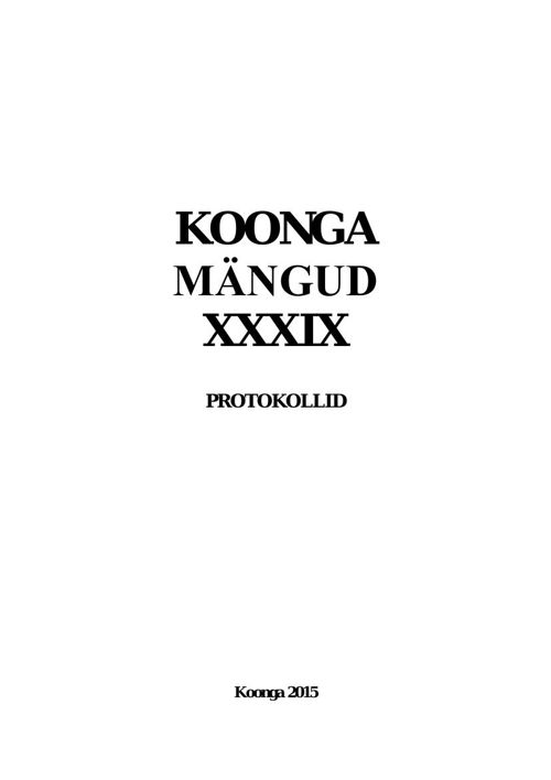 Koonga mängud. Protokollid 2015