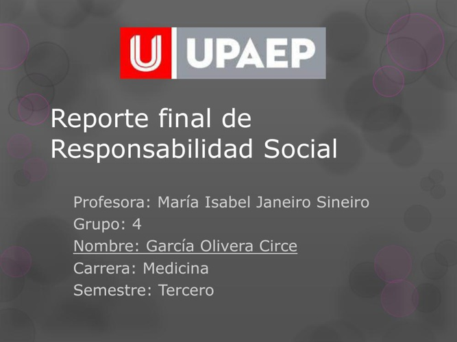 Reporte final de Responsabilidad Social