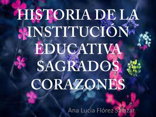 Historia de la Institución Educativa Sagrados Corazones