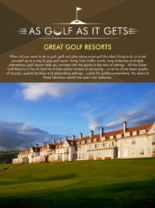 As Golf As It Gets: Great Golf Resorts