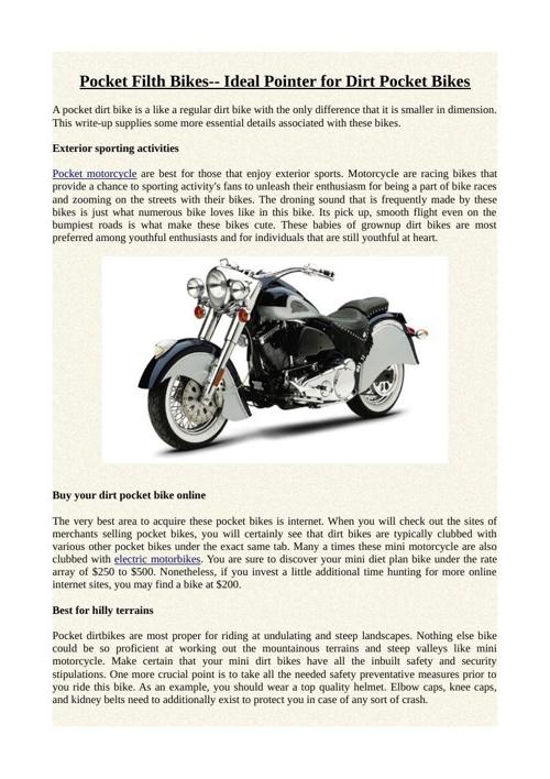 Pocket Filth Bikes-- Ideal Pointer for Dirt Pocket Bikes