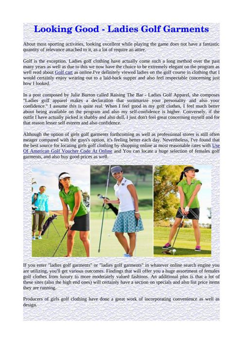Looking Good - Ladies Golf Garments