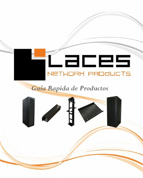 Guía Rápida de Productos Laces Network Products