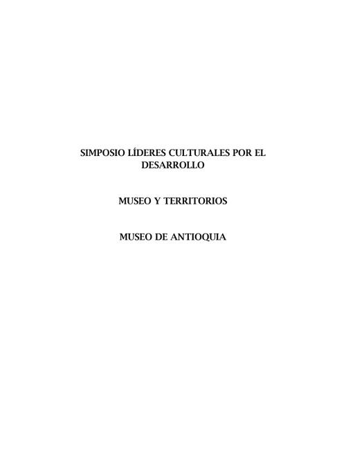 SIMPOSIO LÍDERES CULTURALES POR EL DESARROLLO