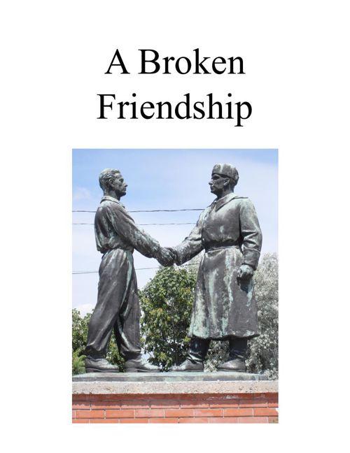 A Broken Friendship