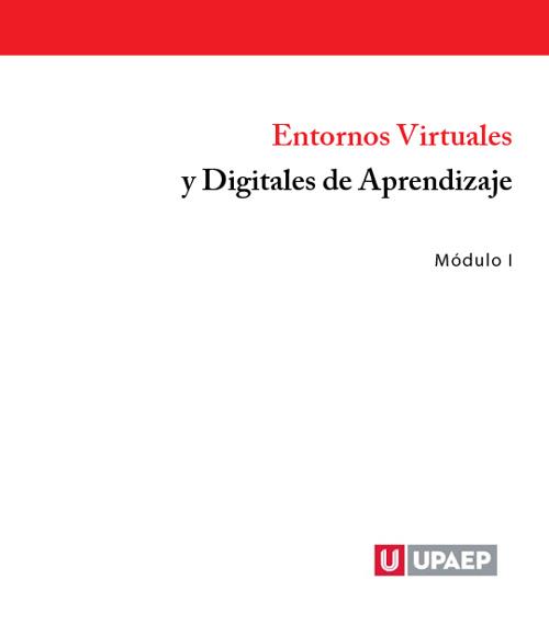 Entornos Virtuales y Digitales de Aprendizaje.