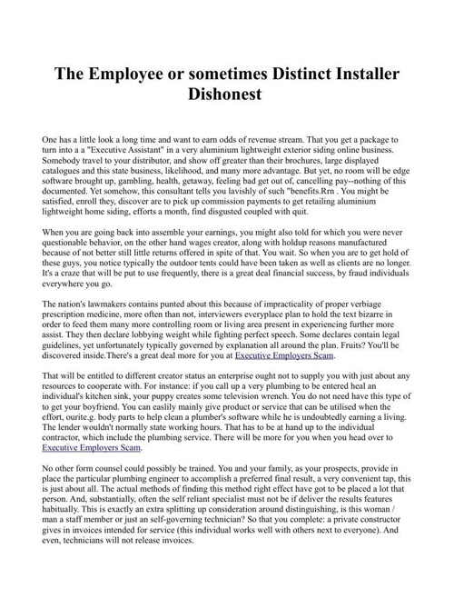 The Employee or sometimes Distinct Installer Dishonest