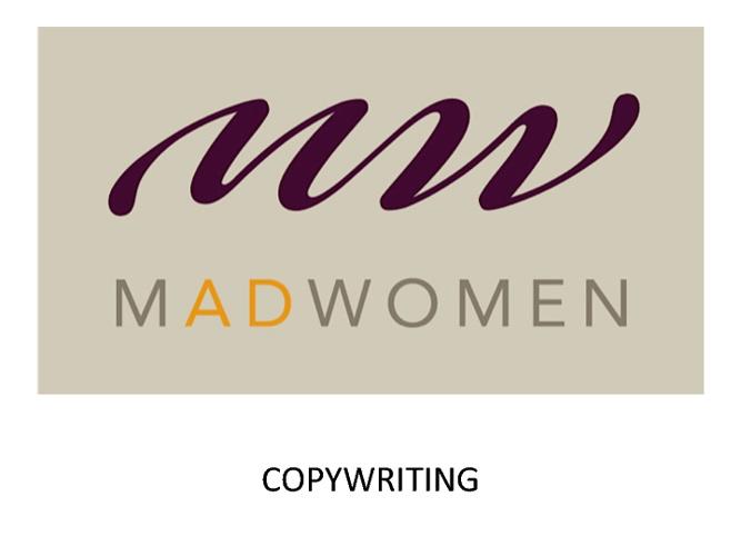 MADWOMEN - COPYWRITING