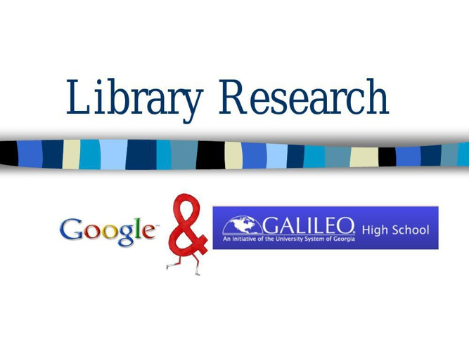 Library Research with Google and GALILEO