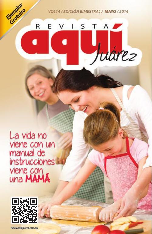 Edición 14 Mayo /  Revista Aquí Juárez