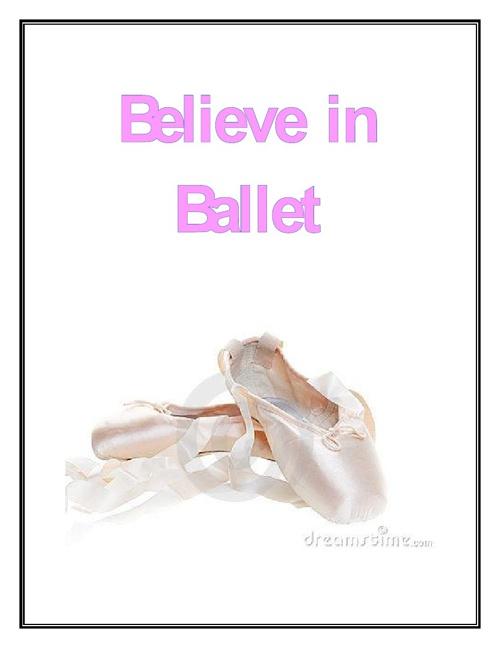 Believe in Ballet by Megan Cooper