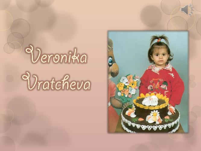 Veronika Vratcheva's Life Story