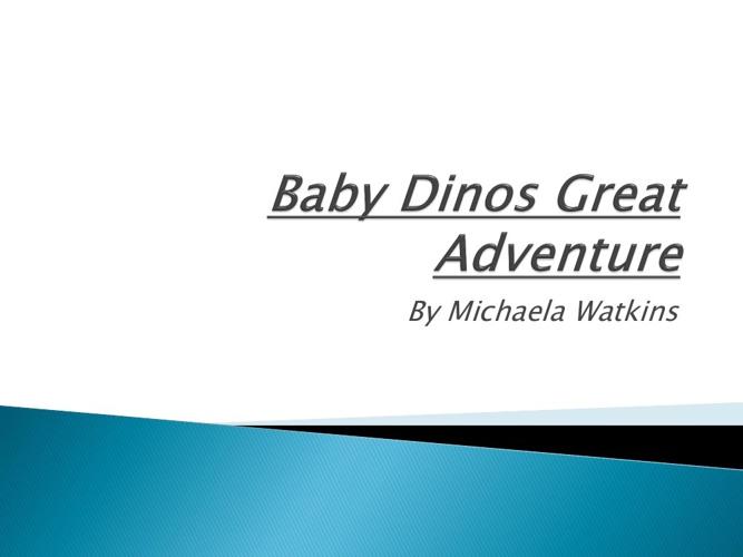 Baby Dinos Great Adventure