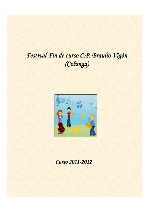 Festival Fin de Curso 2012 C.P. Braulio Vigón (Colunga)