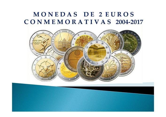 Monedas 2 Euros Conmemorativas 2004-2017