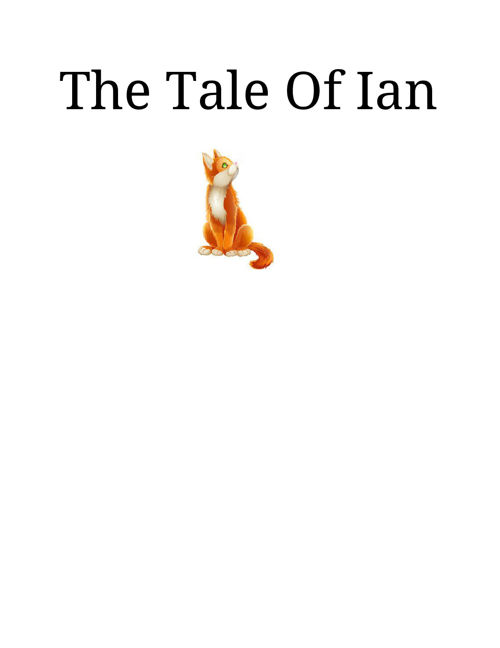 The Tale Of Ian